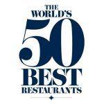 THE WORLD´S 50 BEST RESTAURANTS - LOS 50 MEJORES RESTAURANTES DEL MUNDO